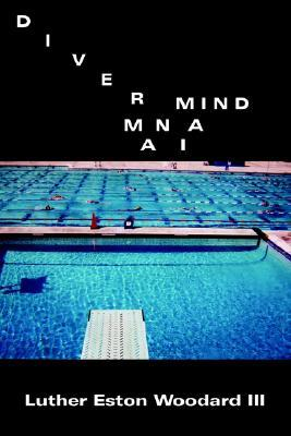 Diver Mind Mania  by  Luther Eston Woodard