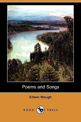 Poems and Songs Edwin Waugh