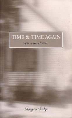 Time & Time Again  by  Margaret Judge