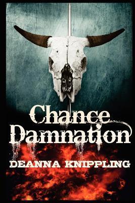 Chance Damnation DeAnna Knippling