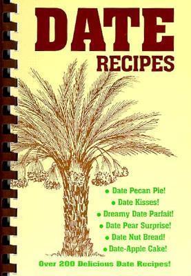 Date Recipes Rick I. Heetland