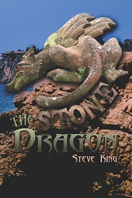 The Stone Dragon  by  Steve King