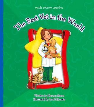 The Best Vet in the World  by  Charnan Simon
