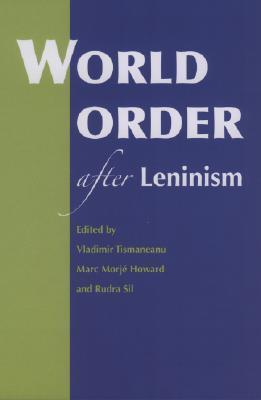 World Order After Leninism Vladimir Tismăneanu