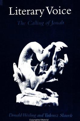 Literary Voice: The Calling of Jonah Donald Wesling