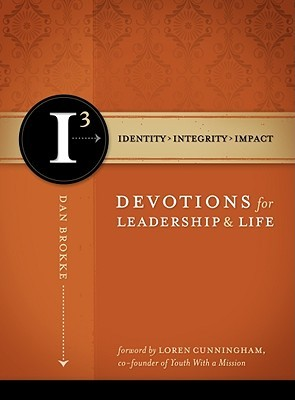 13 Devotions for Leadership and Life  by  Dan Brokke