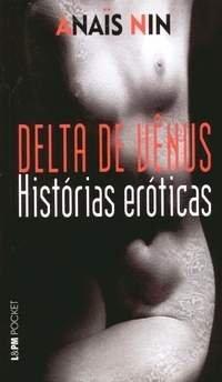 Delta de Vênus: histórias eróticas Anaïs Nin