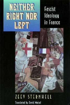 Naissance De Lideologie Fasciste (Lespace Du Politique)  by  Zeev Sternhell