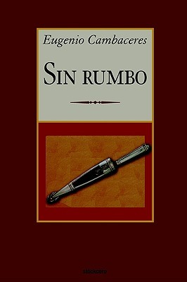 Potpourri: silbidos de un vago  by  Eugenio Cambaceres