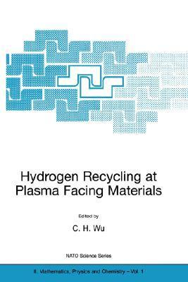 Hydrogen Recycling at Plasma Facing Materials  by  C.H. Wu
