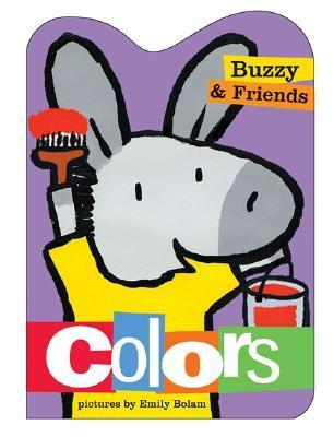 Buzzy and Friends: Colors  by  Harriet Ziefert