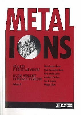 Metal Ions: Metal Ions In Biology And Medicine: V. 9  by  Maria Carmen Alpoim