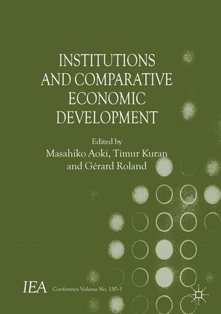 Institutions and Comparative Economic Development Masahiko Aoki