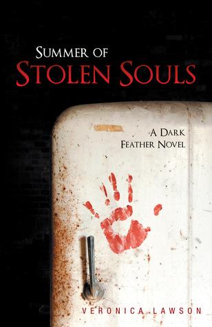 Summer of Stolen Souls - A Dark Feather Novel (#1) Veronica  Lawson