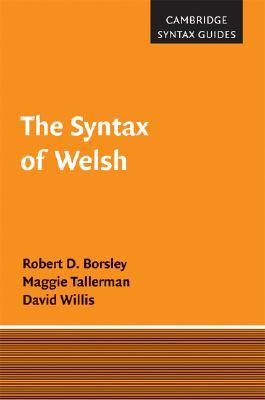 The Syntax of Welsh Maggie Tallerman