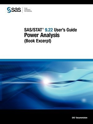 SAS/Stat 9.22 Users Guide: Power Analysis (Book Excerpt) SAS Publishing