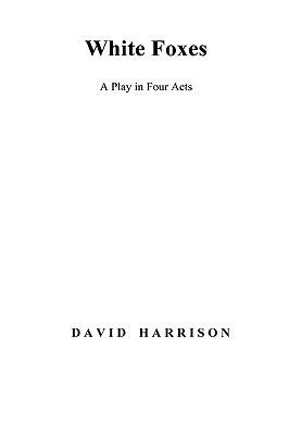 White Foxes David Harrison