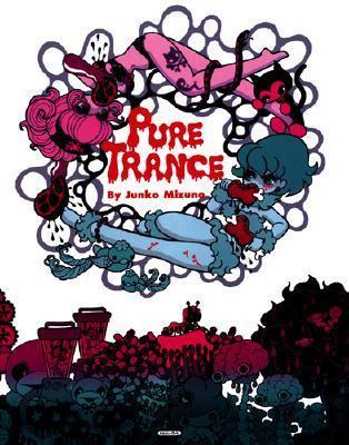 Pure Trance  by  Junko Mizuno