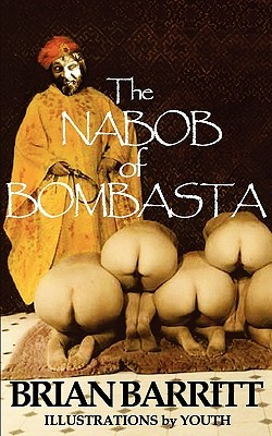 The Nabob of Bombasta  by  Brian Barritt