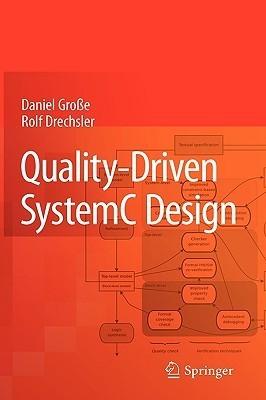 Quality Driven System C Design Daniel Große