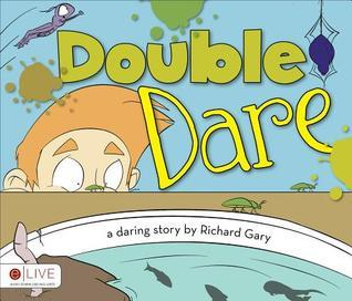Double Dare  by  Richard Gary