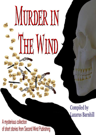 Murder in the Wind  by  Lazarus Barnhill