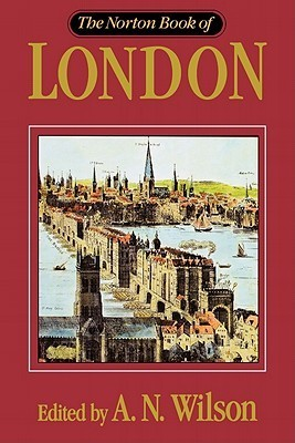 Norton Book Of London A.N. Wilson