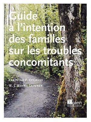 Guide LIntention Des Familles Sur Les Troubles Concomitants  by  Caroline P. OGrady