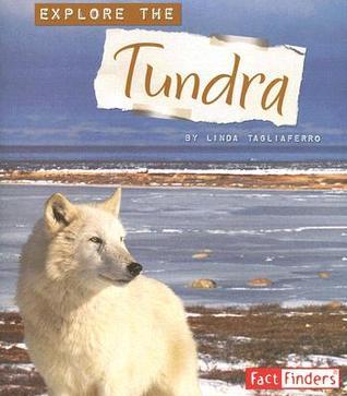 Explore the Tundra Linda Tagliaferro
