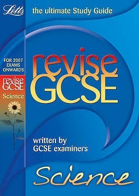 Gcse Study Guide: Revise Science  by  John Sadler