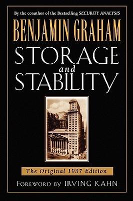 Storage and Stability: The Original 1937 Edition Benjamin Graham