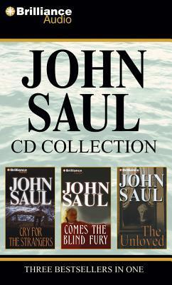John Saul CD Collection 1: Cry for the Strangers, Comes the Blind Fury, The Unloved  by  John Saul