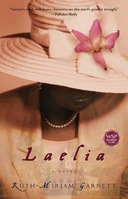 Laelia: A Novel Ruth-Miriam Garnett