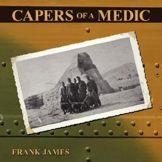 Capers of a Medic James Frank