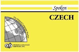 Spoken Czech: Units 1-12 [With 1] Radovan Pletka