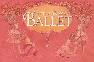 Little Box of Ballet [With 2 Books and Tutu, Headband, Ballet Shoes Pendant and Ribbon Necklace]  by  Barrons Book Notes