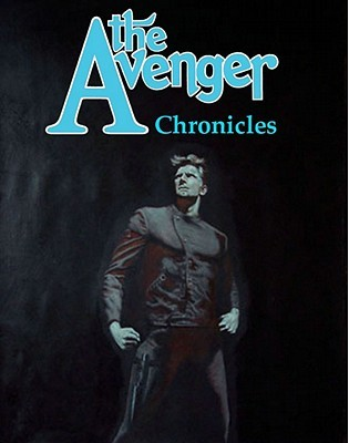 The Avenger Chronicles  by  Joe Gentile