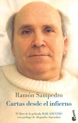 Cartas Desde El Infierno/letters from Hell  by  Ramón Sampedro