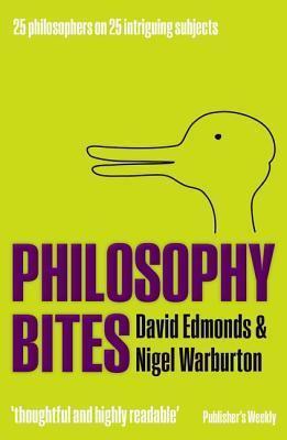 Philosophy Bites David Edmonds