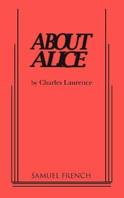 About Alice Charles Laurence