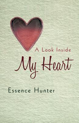 A Look Inside My Heart Essence Hunter