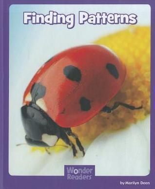 Finding Patterns  by  Marilyn Deen