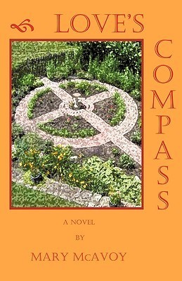 Loves Compass  by  McAvoy Mary McAvoy