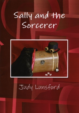 Sally and the Sorcerer Judy Lunsford