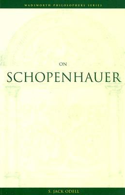 On Schopenhauer  by  S. Jack Odell
