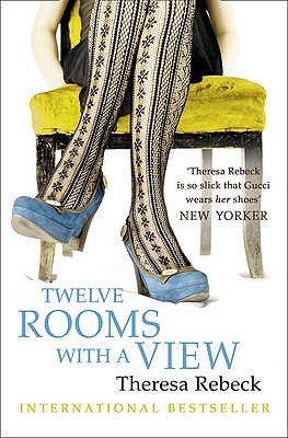 Twelve Rooms With A View Theresa Rebeck
