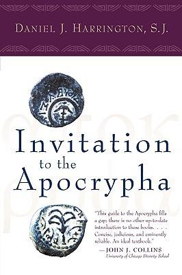 Invitation to the Apocrypha Daniel J. Harrington