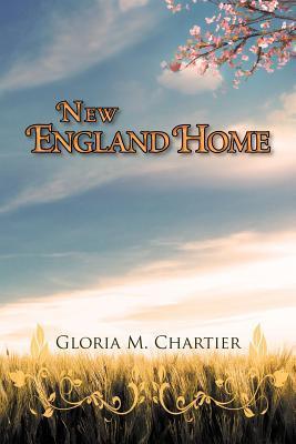 New England Home Gloria M. Chartier