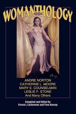 Sci-Fi Womanthology  by  Forrest J. Ackerman