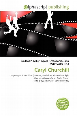 Caryl Churchill  by  Frederic P.  Miller